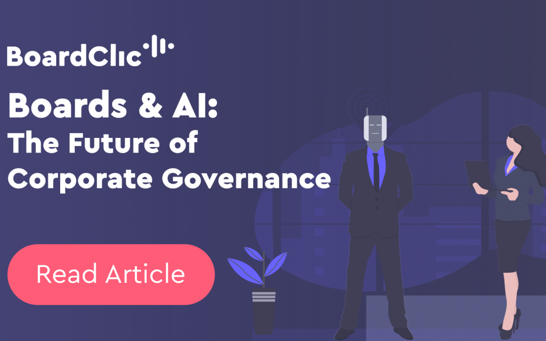 Boards & Artificial Intelligence – The Future of Corporate Governance